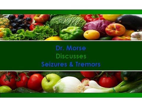 Dr. Morse Discusses Seizures & Tremors