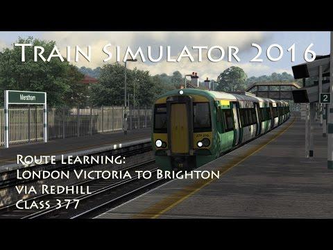 Train Simulator 2016 - Route Learning: London Victoria to Brighton via Redhill (Class 377)