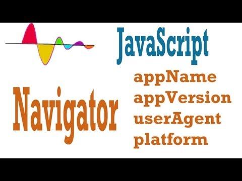JavaScript Tutorial - Navigator Object properties - appName,appVersion,userAgent and platform