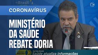 MINISTÉRIO DA SAÚDE CONTESTA FALAS DE JOÃO DORIA SOBRE RECURSOS AO ESTADO NO COMBATE À PANDEMIA