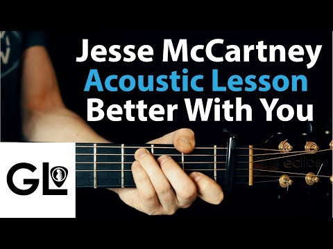 Better With You - Jesse McCartney: Acoustic Guitar Lesson  🎸