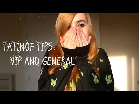 TATINOF TIPS: Tour And General