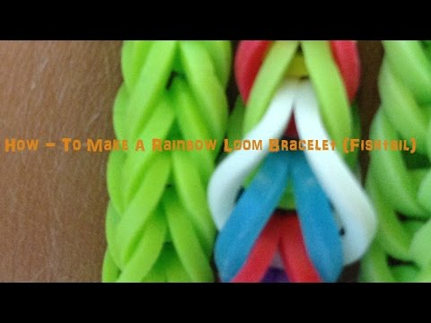 How - To Make A Rainbow Loom Fishtail Bracelet   Rubber Bands! + Fun!