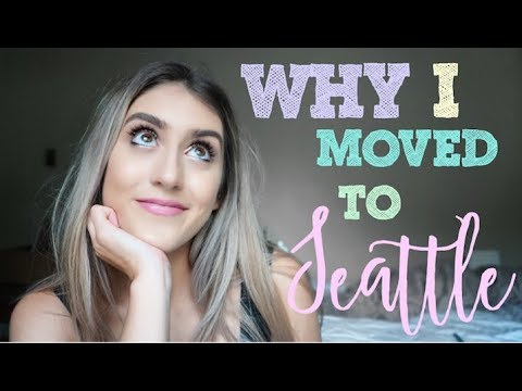 Why I Moved to Seattle  |  Should you Move?