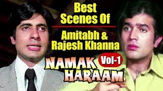 Namak Haraam | Amitabh Bachchan & Rajesh Khanna Best Scenes | (Vol.1) | With Arabic Subtitles (HD)