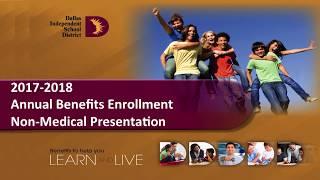 Dallas ISD Annual Benefits Enrollment 2017-2018: Non-Medical