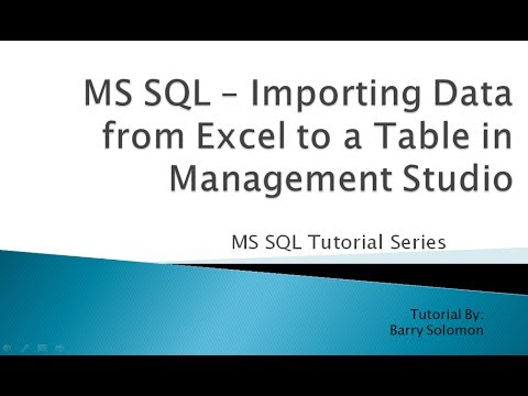 9. MS SQL - Importing Data from Excel to a Table in Management Studio