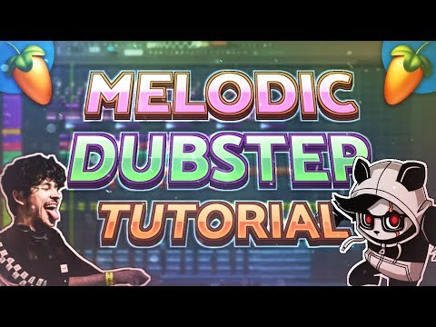 HOW TO MAKE A MELODIC DUBSTEP DROP (PANDA EYES / VIRTUAL RIOT)