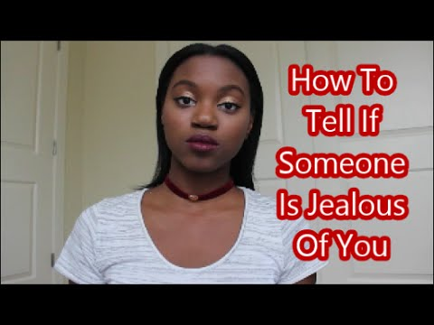 HOW TO TELL IF SOMEONE IS JEALOUS OF YOU: RANT