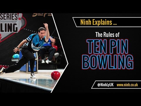 The Rules of Ten Pin (10 Pin) Bowling - EXPLAINED!