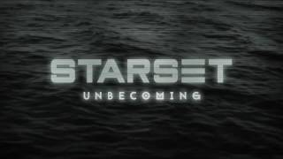 Starset - Unbecoming (Official Audio)