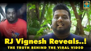 Truth behind the viral video | RJ Vignesh | Blacksheep