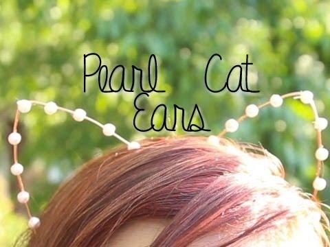 Pearl Cat Ears ♥ DIY