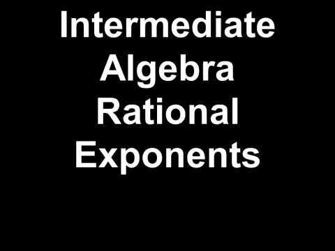 Intermediate Algebra Rational Exponents