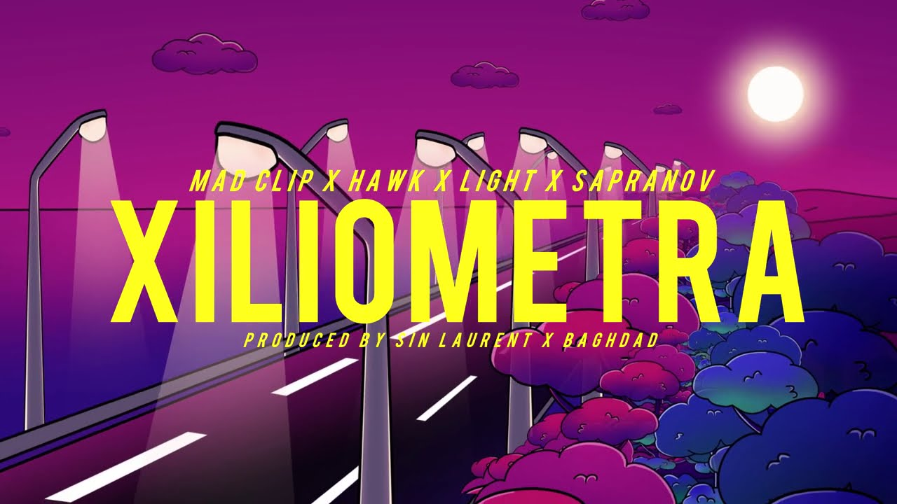 XILIOMETRA - Mad Clip, Hawk, Sapranov, Light
