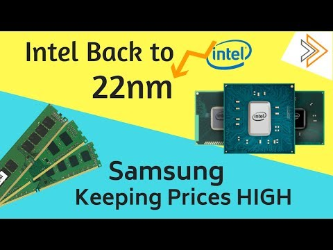 Intel Roll-Back to 22nm and Samsung Slows Production to Stable Prices [in HINDI]