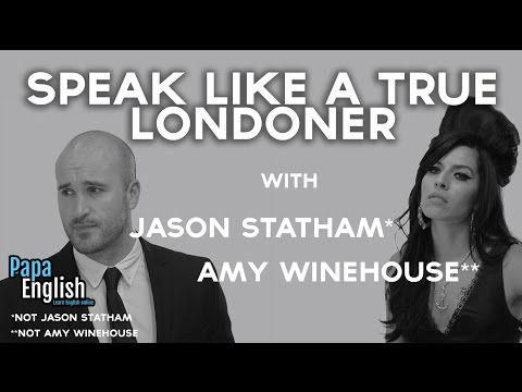 How to speak like a true Londoner