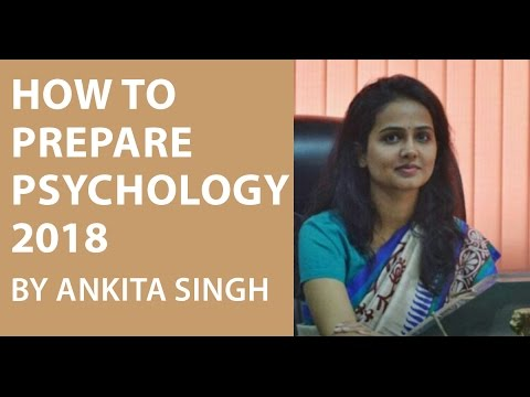 How to study Psychology for UPSC CSE/IAS 2018 by Ankita Singh (AIR 664)