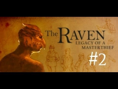 The Raven: Chapter 2 - Ancestry of Lies | Let's Play #2