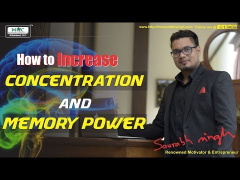 How to Increase Concentration and Memory Power