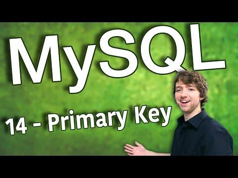 MySQL 14 - Primary Key