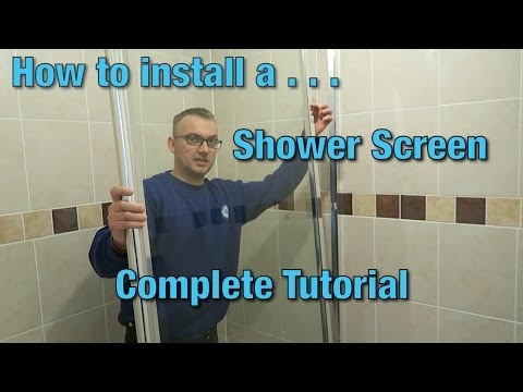 How to install a shower screen | Tutorial | Video Guide | DIY |