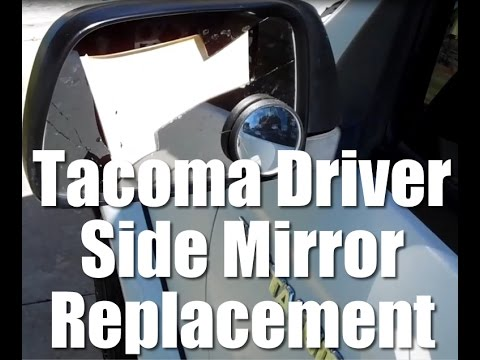 1999 Toyota Tacoma driver side mirror replacement