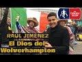 LOCURA por Raúl Jiménez en Wembley   Wolverhampton Fans - FA Cup Semifinal