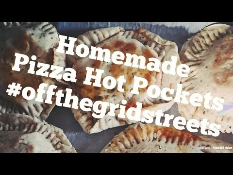 Homemade Pizza Hot Pockets Off The Grid