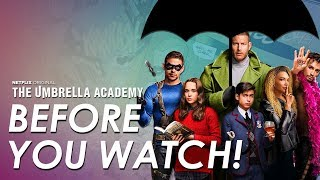 The Umbrella Academy: Explained | Everything You Need To Know Before You Watch The Netflix Show