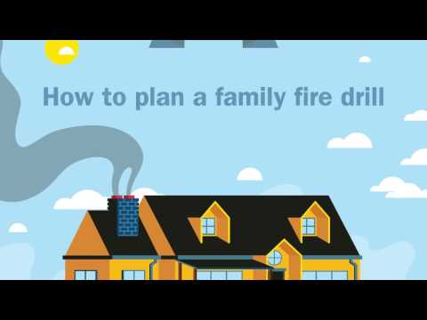 Be prepared – plan a family fire drill