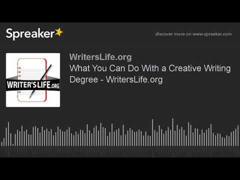 What You Can Do With a Creative Writing Degree - WritersLife.org