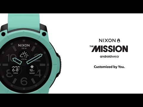 The Nixon Mission. Designed In California. Customized By You.