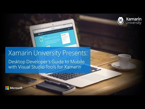 Desktop Developer's Guide to Mobile with Visual Studio Tools for Xamarin