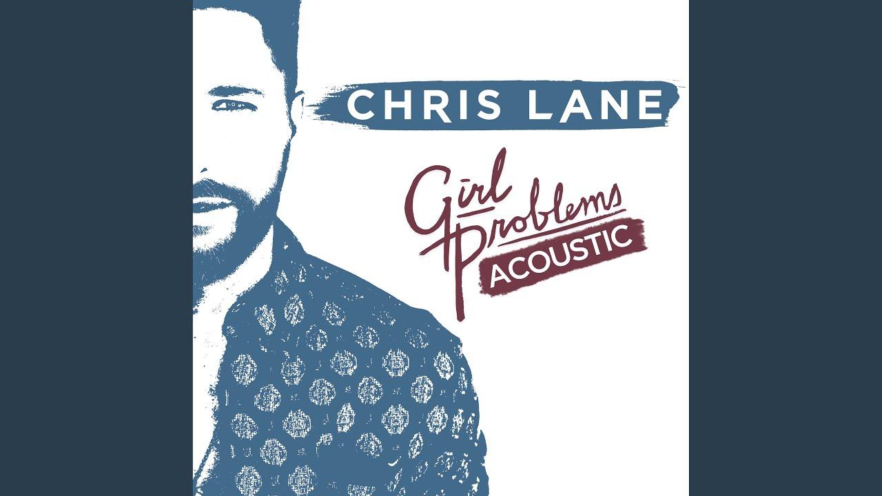 Chris Lane - Girl Problems (Acoustic)