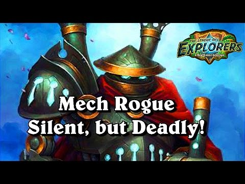 Mech Rogue Deck Silent but Deadly ~Hearthstone The League of Explorers
