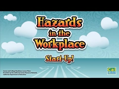 Hazards in the Workplace