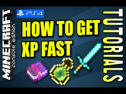 MINECRAFT - PS4 - HOW TO GET XP FAST - TUTORIAL ( XBOX / PS3 )