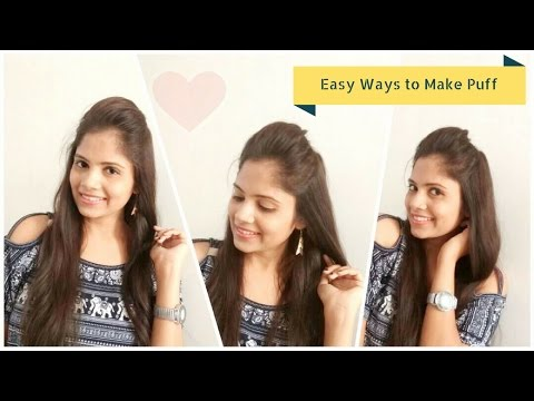 2 Easy ways to make a Simple PUFF in your hair with No Teasing | Everyday Quick puff hairstyles