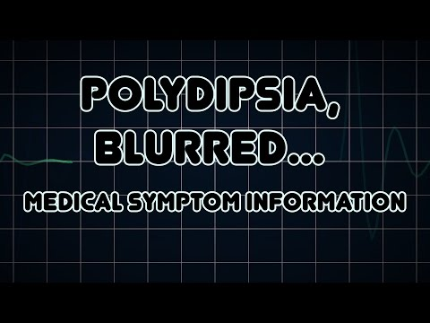 Polydipsia, Blurred vision and Glycosuria (Medical Symptom)