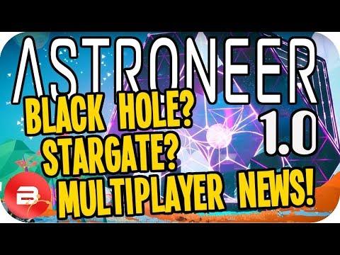 Astroneer 1.0 NEWS: Black Hole! StarGates! Meteorites! Multiplayer! E3 Trailer Reaction