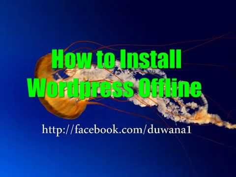 How to install wordpress offline