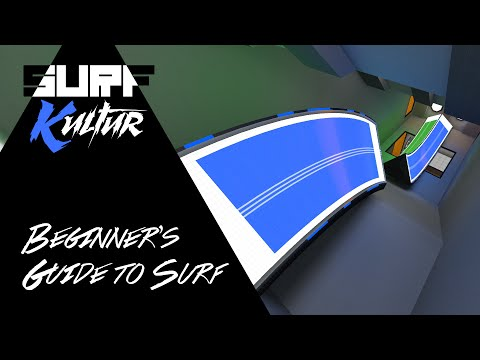Beginner's Guide to Surf [CS:GO/CSS/GMOD/TF2]