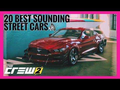 The Crew 2 |20 Best Sounding STREET Cars [ w/ Huge Backfire Antilag Pops Cracks ]