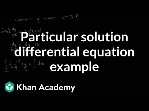 Particular solution to differential equation example | Khan Academy