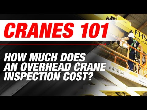 How Much Does an Overhead Crane Inspection Cost? | Cranes 101 | Ep 3