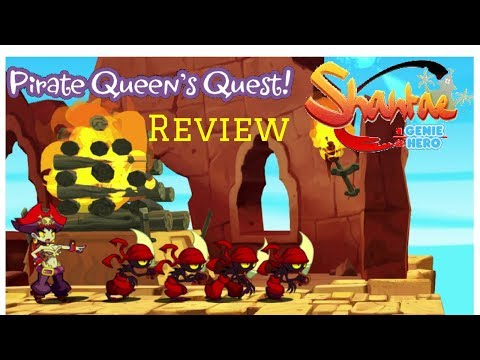 Shantae HGH Pirate Queen's Quest Review