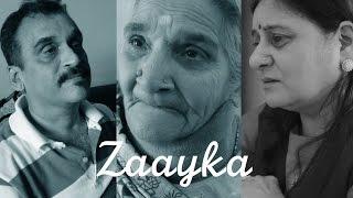ZAAYKA - A Hindi Short Film