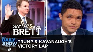 Trump Takes a Victory Lap After Kavanaugh Is Sworn In | The Daily Show
