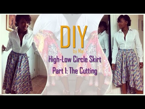 DIY: High-Low Circle Skirt - Part One: Cutting the Skirt